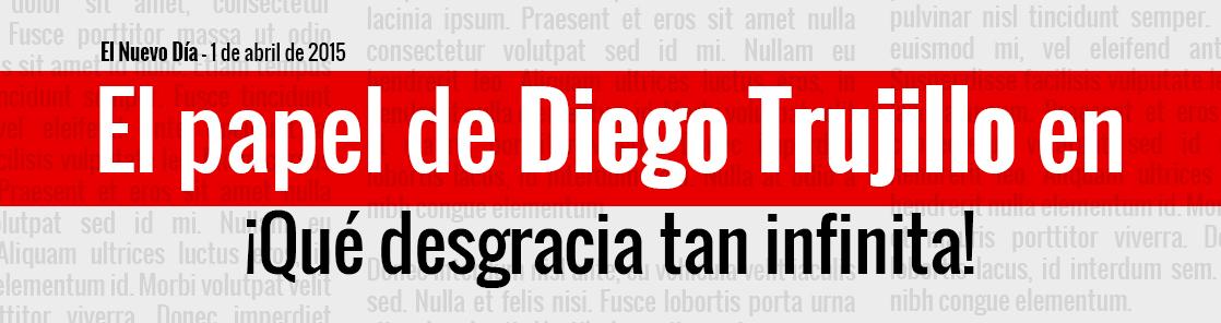 Tras el papel de Diego Trujillo en Metástasis, ahora se presenta con su obra ¡Qué desgracia tan infinita! Foto: El Nuevo Día.